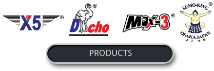Enter to our Products site for X5, Dacho, Max3 and Sumo-king